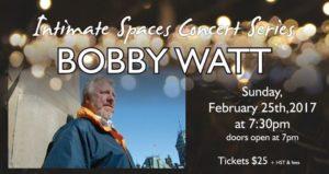 Intimate Spaces Concert Series presents Bobby Watt @ The Midland Cultural Centre   Midland   Ontario   Canada